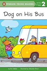 Dog on His Bus (Penguin Young Readers, Level 2) Kindle Edition