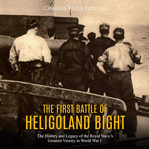The First Battle of Heligoland Bight audiobook cover art