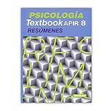 Psicología. Textbook Apir 8. Resúmenes
