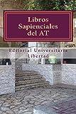 Libros Sapienciales del AT: Libros Poeticos...