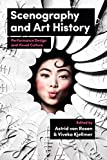 Scenography and Art History: Performance Design and Visual Culture (English Edition)
