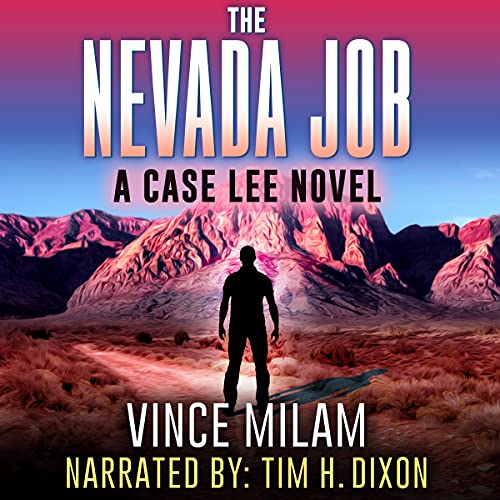 The Nevada Job Audiobook By Vince Milam cover art