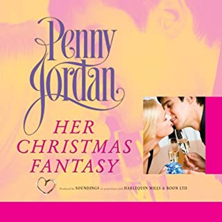 Her Christmas Fantasy                   By:                                                                                                                                 Penny Jordan                               Narrated by:                                                                                                                                 Patience Tomlinson                      Length: 5 hrs and 53 mins     1 rating     Overall 5.0