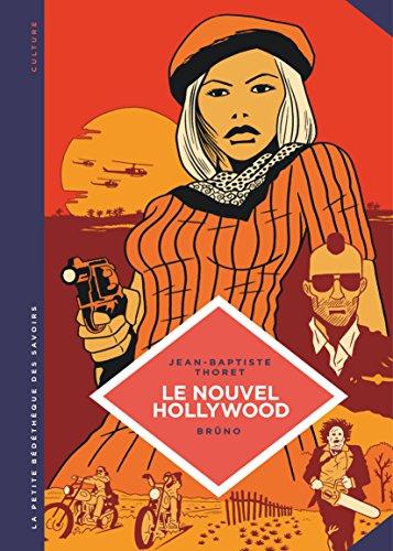 La petite Bédéthèque des Savoirs - tome 7 - Le Nouvel Hollywood. D'Easy Rider à Apocalypse Now.