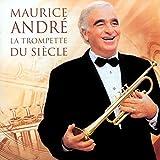 La Trompette du siècle von Maurice André
