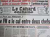 LE CANARD ENCHAINE N° 4061 du 26/08/1998 : Le Pen ou Megret, le FN a le cul entre deux chefs / prothèses du genou...