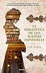 La biblioteca de los sueños imposibles par Rina