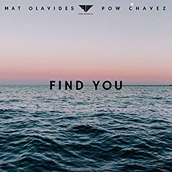 Find You (feat. Pow Chavez)