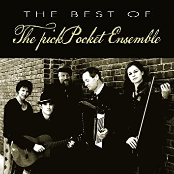 The Best of the Pickpocket Ensemble