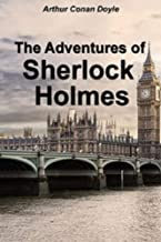 The Adventures of Sherlock Holmes (Illustrated)