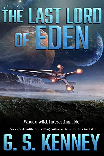 The Last Lord of Eden (Ascent of Eden Book 2)