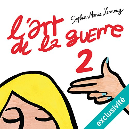 L'art de la guerre 2 audiobook cover art