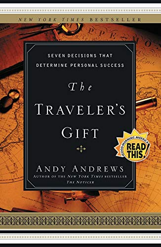 Compare Textbook Prices for The Traveler's Gift: Seven Decisions that Determine Personal Success 1 edition Edition ISBN 8580001047799 by AndyAndrews