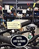 Hotel Lost & Found Log: Lost and Found Log Template Notebook Journal, Write in All Items and Money Found, Track Items' Owner, Handy Log for Emergency ... Security Agents (Lost and Found Items)