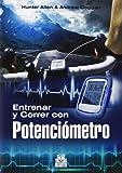 Entrenar y correr con potenciómetro (Deportes)...