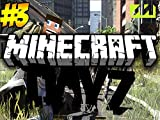 Clip: Minecraft Dayz Let's Play Cave Exploring
