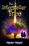 The Interstellar Tree (English Edition)