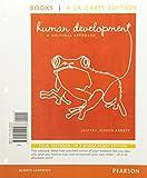 Human Development: A Cultural Approach, Books a la Carte Edition