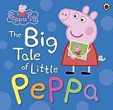 Peppa Pig: The Big Tale of Little Peppa (English Edition)
