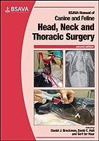 BSAVA Manual of Canine and Feline Head, Neck and Thoracic Surgery (BSAVA British Small Animal Veterinary Association)