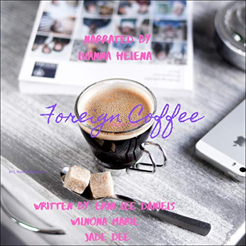 Foreign Coffee audiobook cover art