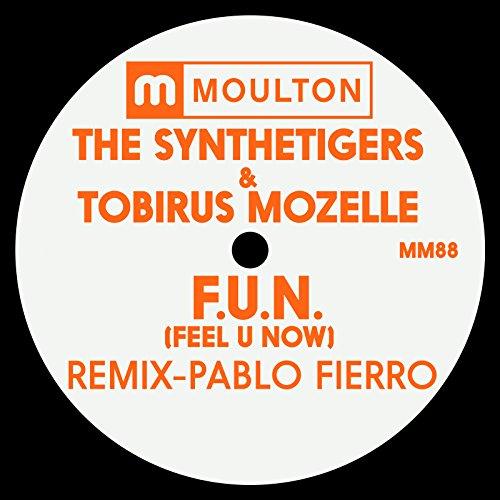 F.U.N (Feel U Now) (Pablo Fierro Remix)