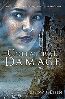 Collateral Damage (Prisoner of the Mind)