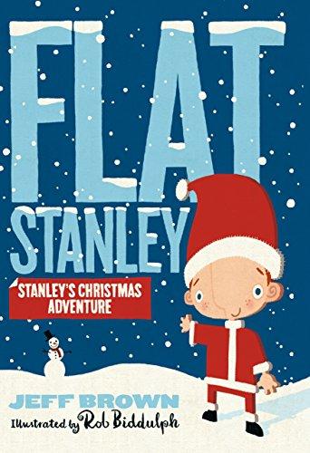 Brown, J: Stanley's Christmas Adventure (Flat Stanley)