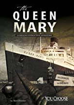 The Queen Mary (You Choose: You Choose: Haunted Places)