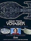 Star Trek: The U.S.S. Voyager NCC-74656 Illustrated Handbook: Captain Janeway's Ship from Star Trek: Voyager