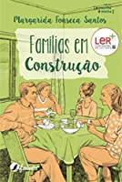 Famílias em Construção (Portuguese Edition)