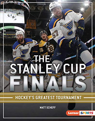 The Stanley Cup Finals: Hockey's Greatest Tournament (The Big Game (Lerner  Sports)) (English Edition)