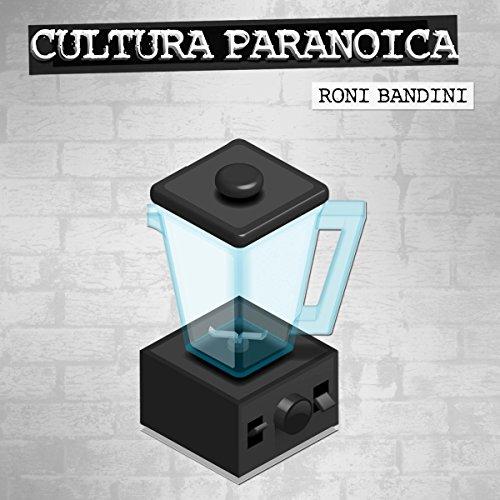 Cultura Paranoica [Spanish Edition] audiobook cover art