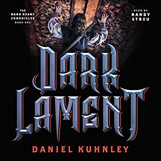 Dark Lament     The Dark Heart Chronicles, Volume 1              By:                                                                                                                                 Daniel Kuhnley                               Narrated by:                                                                                                                                 Randy Streu                      Length: 10 hrs and 44 mins     3 ratings     Overall 4.7