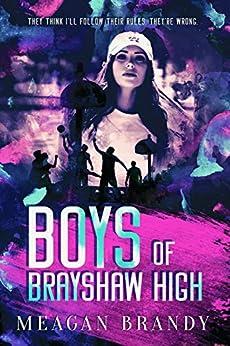 Boys of Brayshaw High by [Meagan Brandy]
