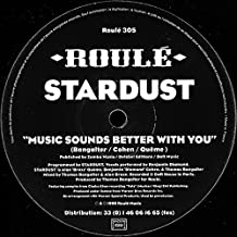 Stardust / Music Sounds Better With You
