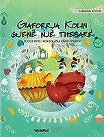 """Gaforrja Kolin gjenë një thesarë: Albanian Edition of """"Colin the Crab Finds a Treasure"""""""