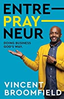 Entre-PRAY-neur: Doing Business God's Way