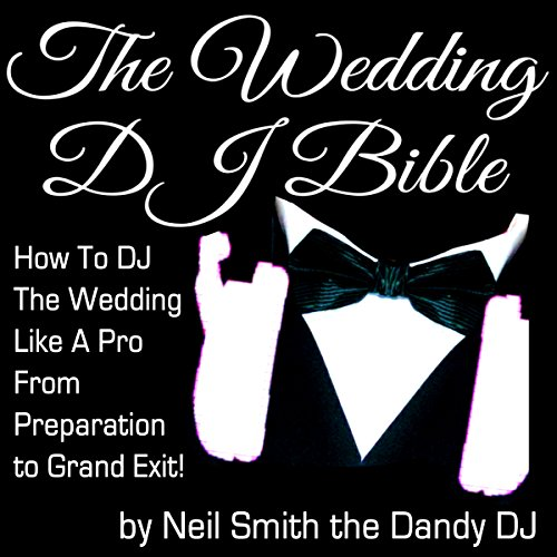 The Wedding DJ Bible audiobook cover art