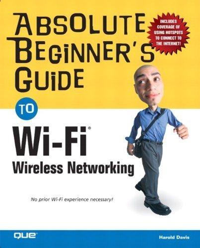 Guia absoluto de iniciantes para rede sem fio Wi-Fi 1ª edição por Davis, Harold (2004) Paperback
