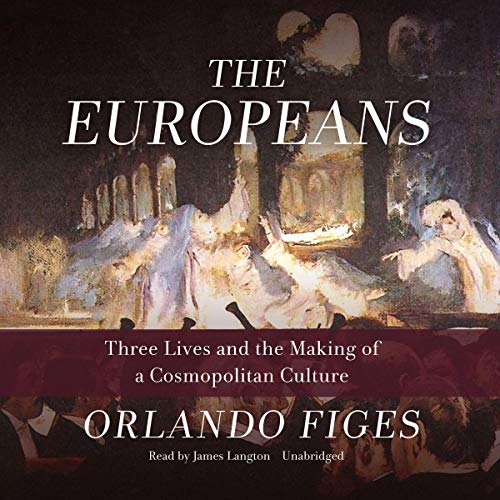 The Europeans Audiobook By Orlando Figes cover art
