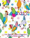 2017 Cute Rainbow Chickens Everywhere! Monthly Planner Organizer: 16 Month August 2016-December 2017 Calendar with Large 8.5x11 Pages