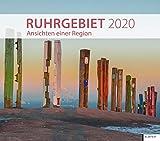 Ruhrgebiet 2020: Ansichten einer Region. Kalender 2020 - Ruben Becker