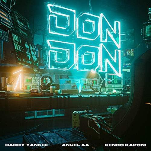 Daddy Yankee, Anuel Aa & Kendo Kaponi
