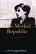 The Merkel Republic: An Appraisal (English Edition)