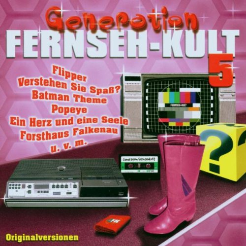 Titelmusik (auf der CD 'Generation Fernseh-Kult 5')