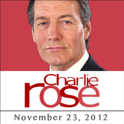 Charlie Rose: Robert Dworkin, Eric Kandel, David Julius, Allan Basbaum, and Laurie Klein, November 23, 2012 audiobook cover art