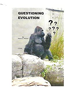 QUESTIONING EVOLUTION by [Maurice Williams]