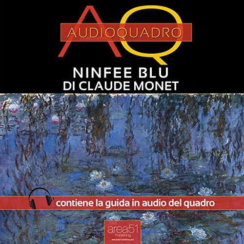 Ninfee Blu di Claude Monet copertina