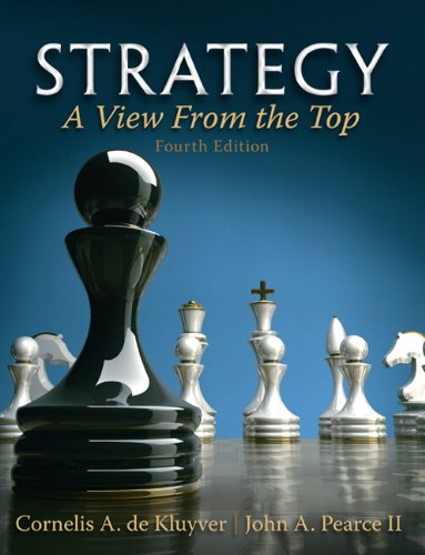 Strategy: A View From The Top (4th Edition)